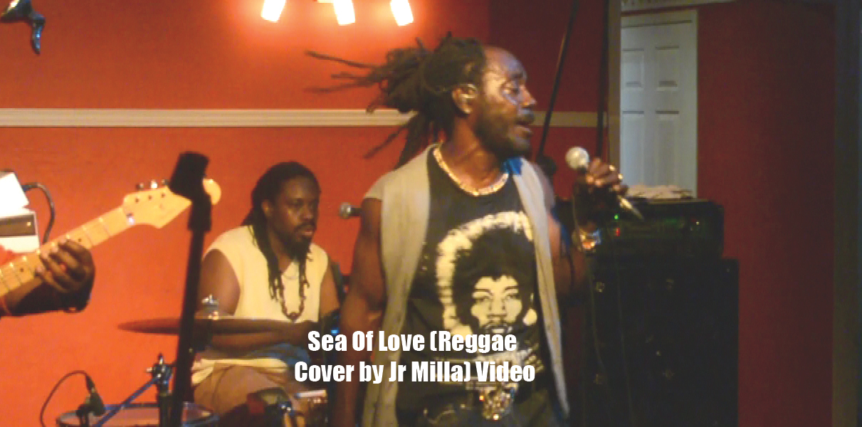 Sea Of Love (Reggae Cover by Jr Milla) Video