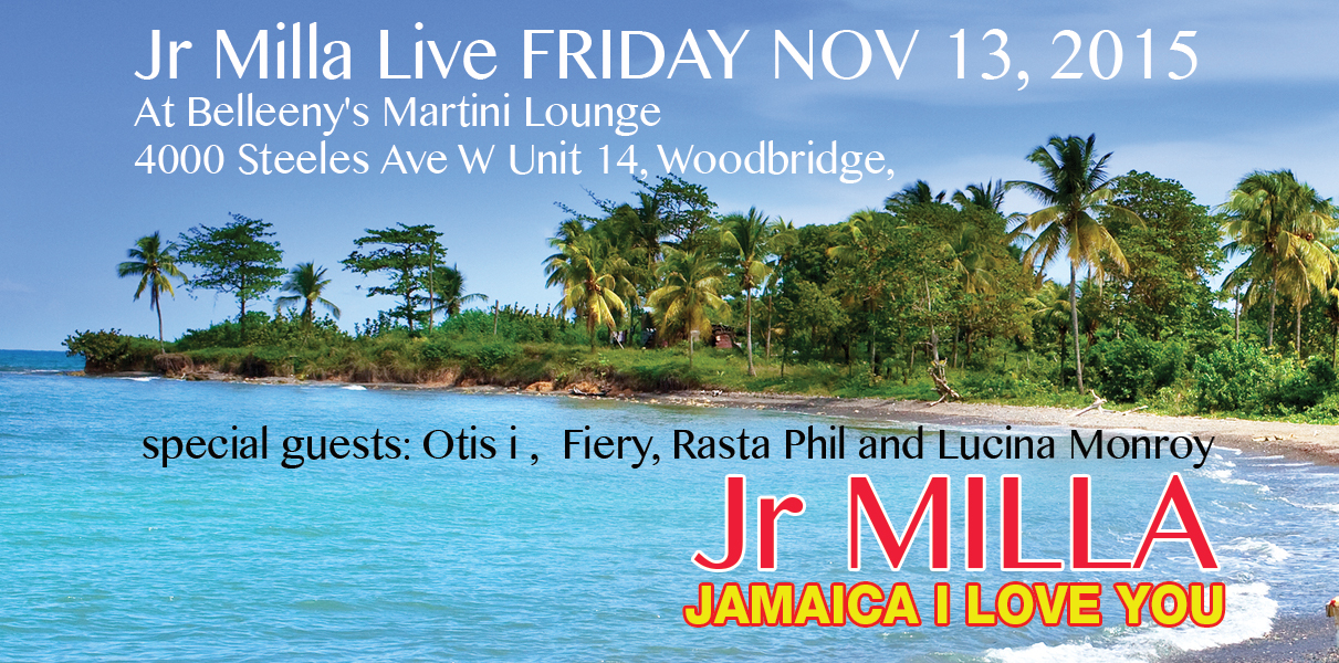 Jr Milla Live FRIDAY NOV 13, 2015